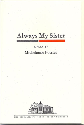 Always My Sister  - Michelanne Forster
